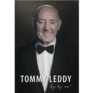 Tommy Leddy Bye Bye Now!